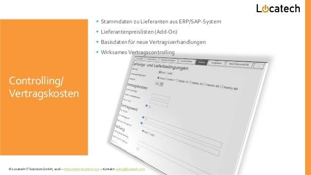Controlling/ Vertragskosten  Stammdaten zu Lieferanten aus ERP/SAP-System  Lieferantenpreislisten (Add-On)  Basisdaten ...