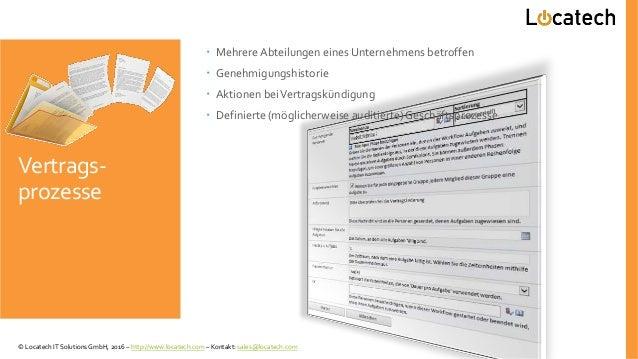Vertrags- prozesse  Mehrere Abteilungen eines Unternehmens betroffen  Genehmigungshistorie  Aktionen beiVertragskündigu...