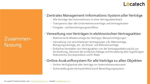 Zusammen- fassung  Zentrales Management-Informations-System allerVerträge  AlleVerträge des Unternehmens in einerVertrag...