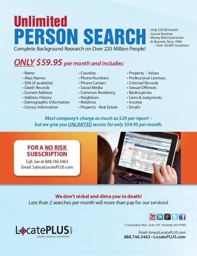 2 Corporation Way • Suite 150 • Peabody, MA 01960 Email: Amy@LocatePLUS.com 888.746.3463 • LocatePLUS.com We don't nickel ...