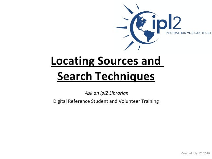 Locating sources and search techniques