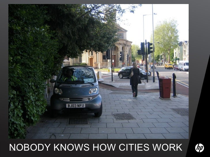 NOBODY KNOWS HOW CITIES WORK