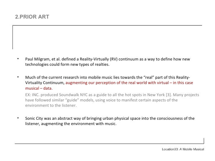 2.PRIOR ART <ul><li>Paul Milgram, et al. defined a Reality-Virtually (RV) continuum as a way to define how new technologie...