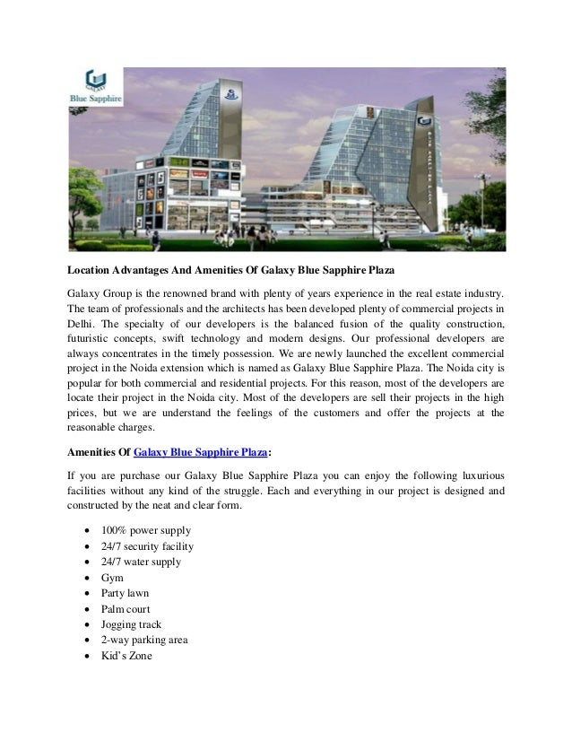 Location Advantages And Amenities Of Galaxy Blue Sapphire Plaza Galaxy Group is the renowned brand with plenty of years ex...