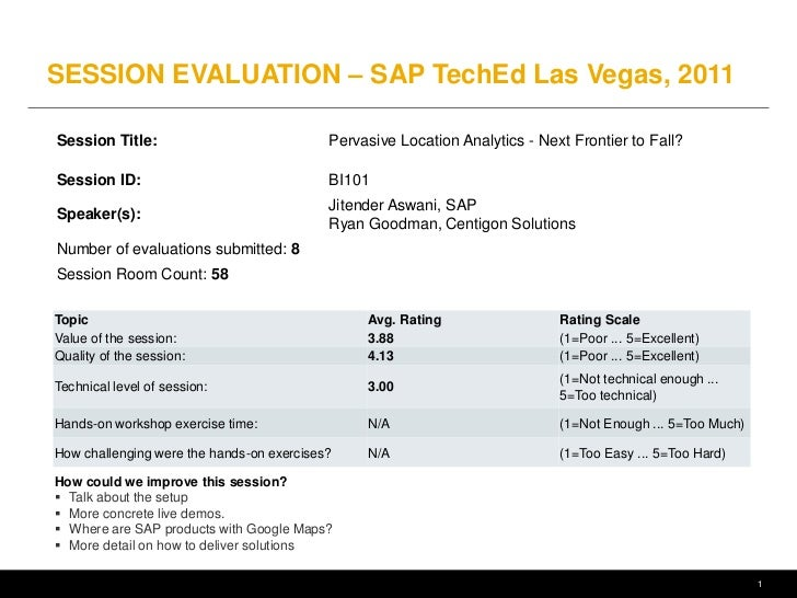 SESSION EVALUATION – SAP TechEd Las Vegas, 2011Session Title:                             Pervasive Location Analytics - N...