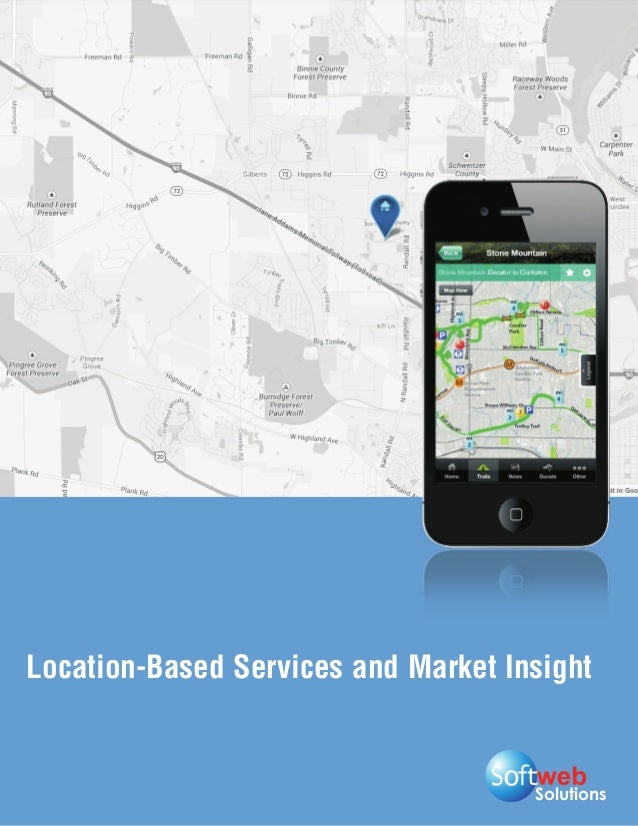 Solutions Location-Based Services and Market Insight