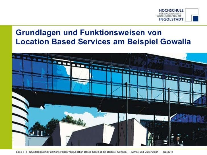 Grundlagen und Funktionsweisen von  Location Based Services am Beispiel Gowalla