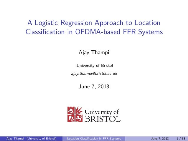 A Logistic Regression Approach to Location  Classi