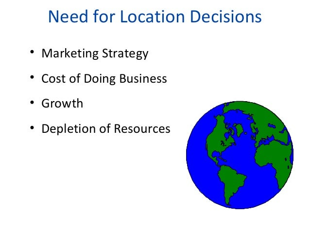 Location decision Slide 2