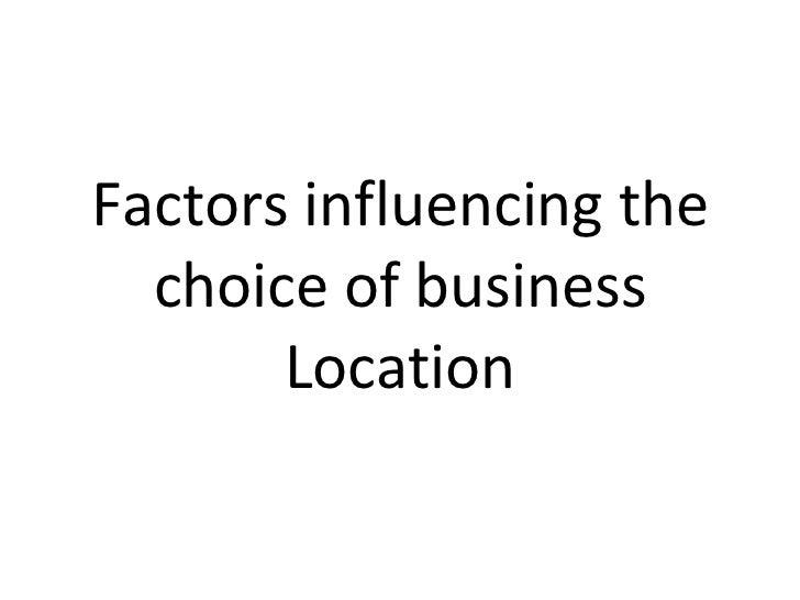 Business Location Decisions Slide 2