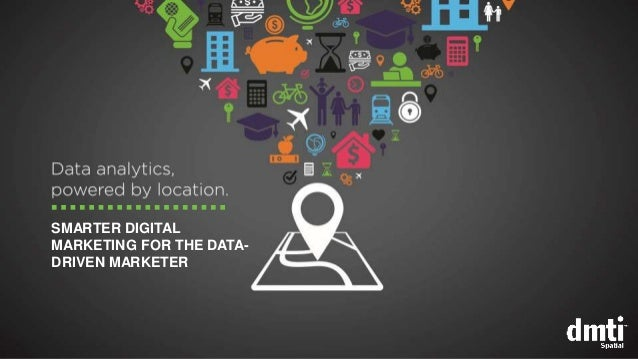SMARTER DIGITAL MARKETING FOR THE DATA- DRIVEN MARKETER