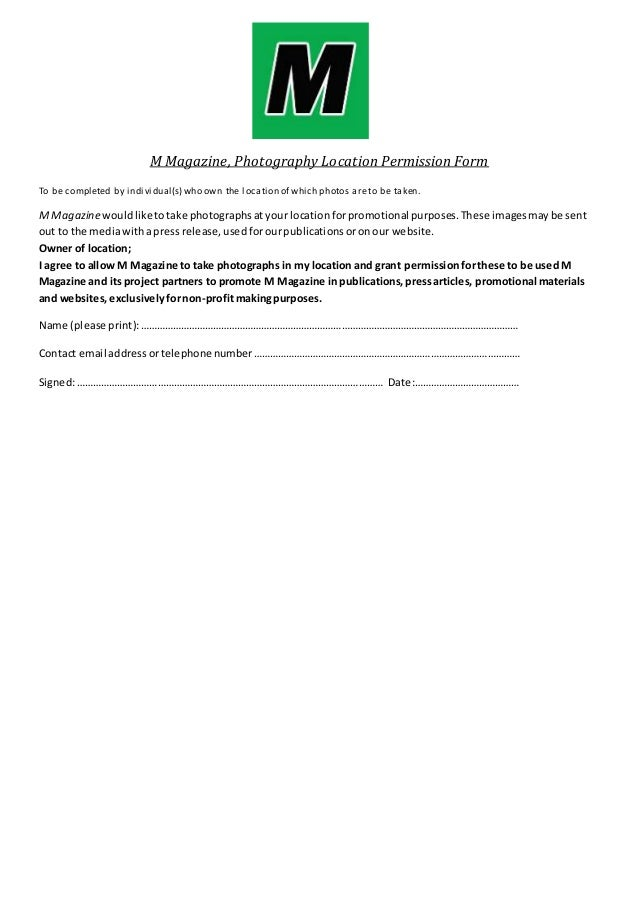 Location permission slip m magazine photography location permission form to be completed by individuals who thecheapjerseys Choice Image