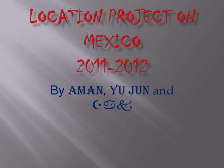 By Aman, Yu Jun and      Zak