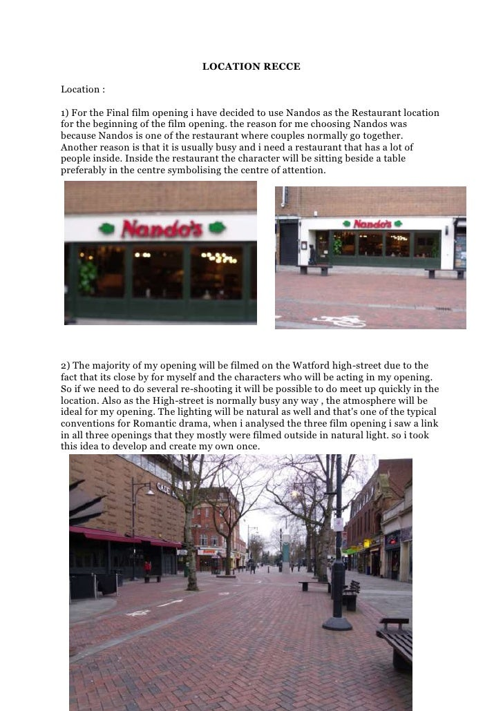 LOCATION RECCE<br />Location :<br />322897511969751) For the Final film opening i have decided to use Nandos as the Restau...