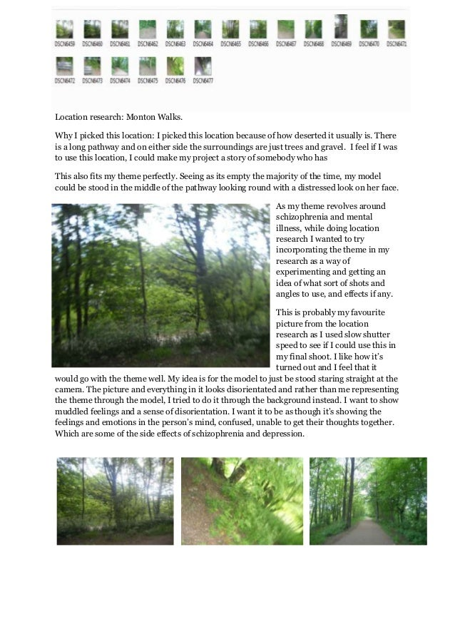 Location research: Monton Walks.Why I picked this location: I picked this location because of how deserted it usually is. ...