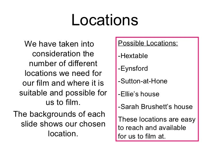 Locations   We have taken into        Possible Locations:      consideration the      -Hextable     number of different   ...