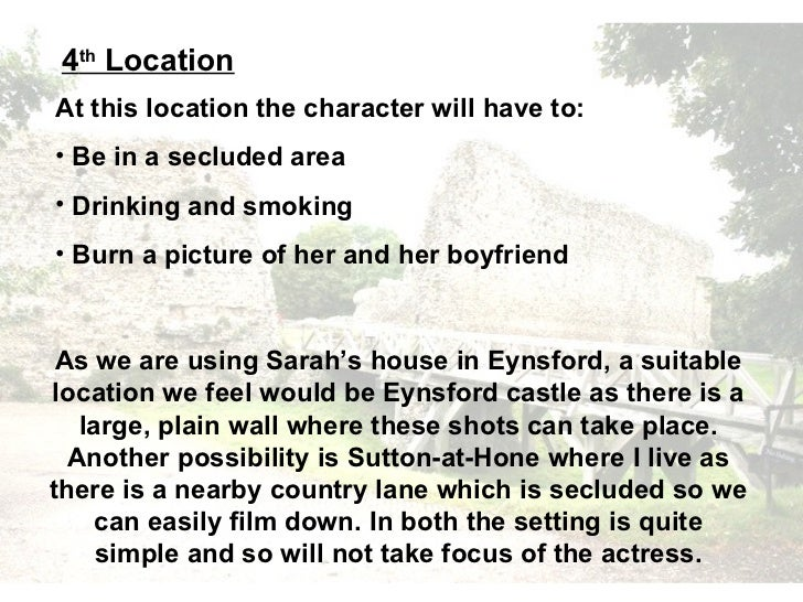 4th LocationAt this location the character will have to:• Be in a secluded area• Drinking and smoking• Burn a picture of h...