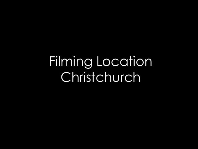 Filming Location Christchurch