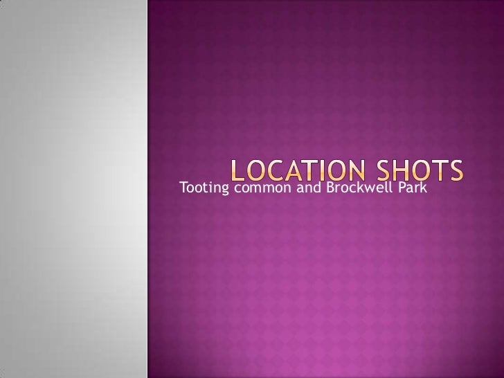Location shots <br />Tooting common and Brockwell Park<br />