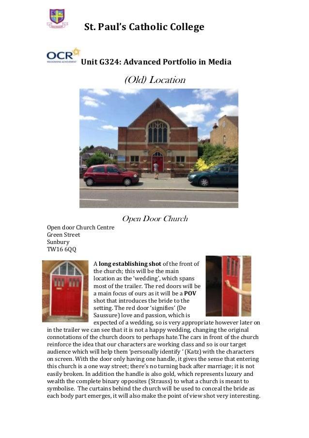St. Paul's Catholic College Unit G324: Advanced Portfolio in Media  (Old) Location  Open Door Church Open door Church Cent...