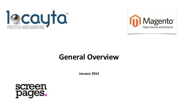 General Overview January 2014