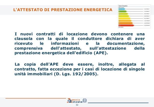 ... 32. Lu0027ATTESTATO DI PRESTAZIONE ENERGETICA I Nuovi Contratti Di Locazione  Devono Contenere Una ...
