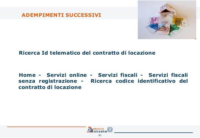 Il contratto di locazione la registrazione telematica for Contratto di locazione arredato