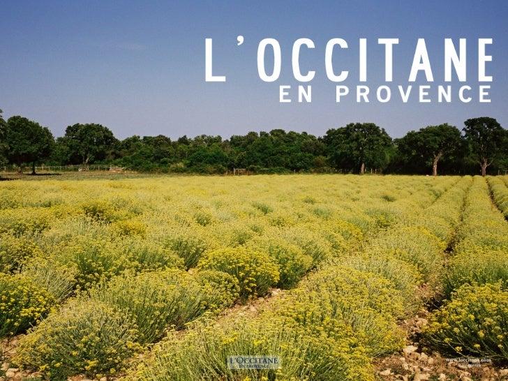 L'OCCITANE EN PROVENCE                                                  L'Occitane en Provence                            ...