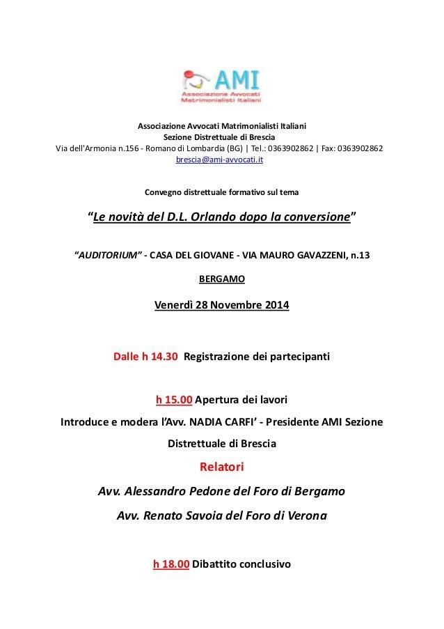 Associazione Avvocati Matrimonialisti Italiani  Sezione Distrettuale di Brescia  Via dell'Armonia n.156 - Romano di Lombar...