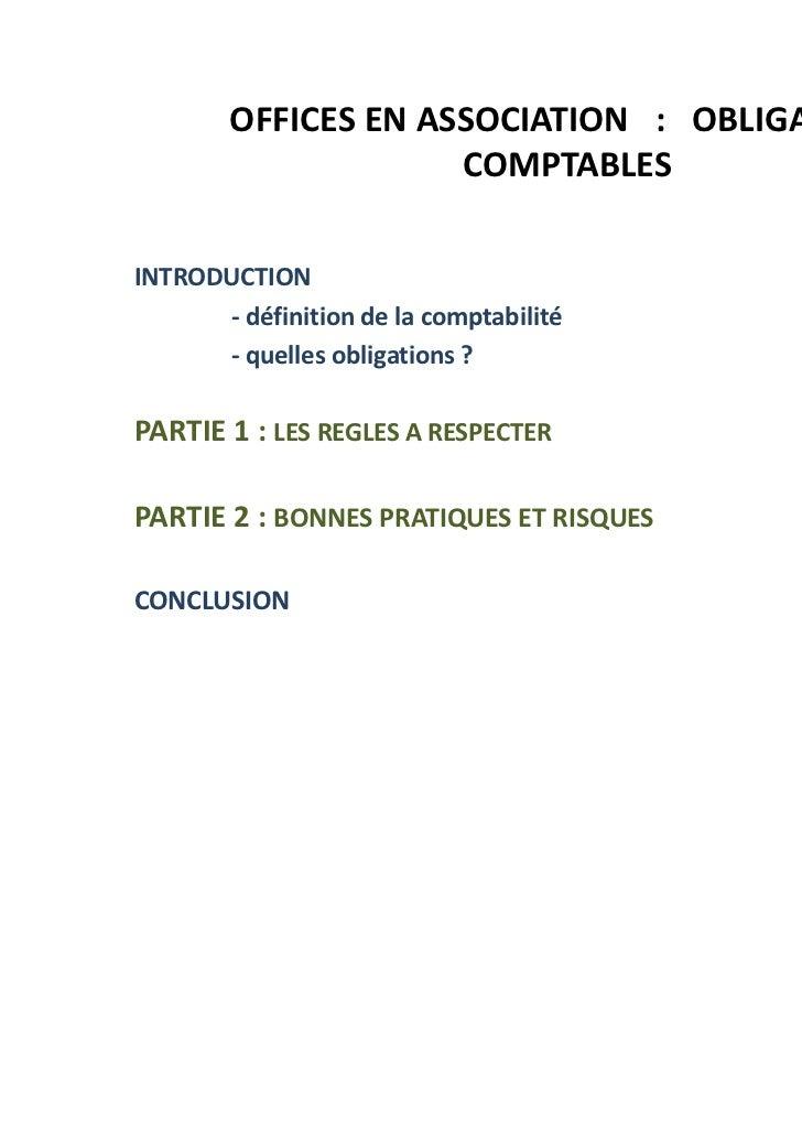 OFFICES EN ASSOCIATION : OBLIGATIONS                     COMPTABLESINTRODUCTION      - définition de la comptabilité      ...