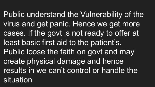 Public understand the Vulnerability of the virus and get panic. Hence we get more cases. If the govt is not ready to offer...