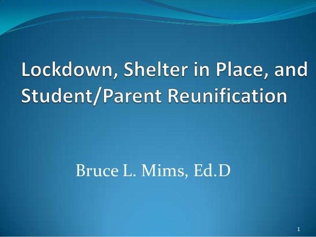 Bruce L. Mims, Ed.D  1