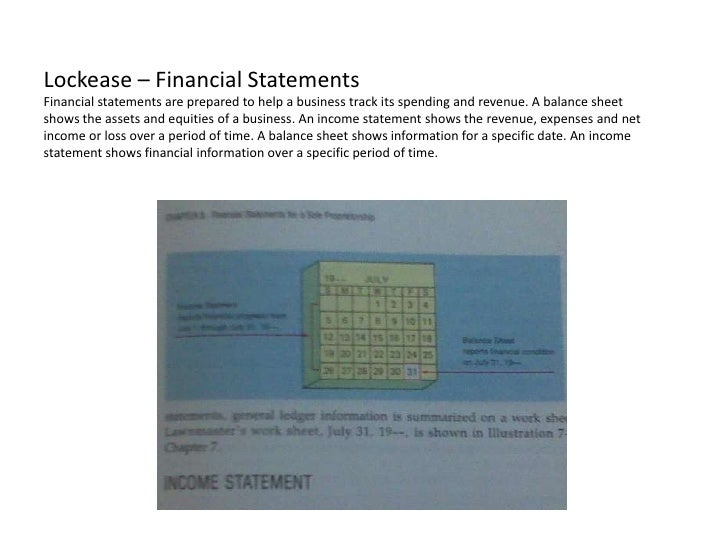 Lockease – Financial StatementsFinancial statements are prepared to help a business track its spending and revenue. A bala...