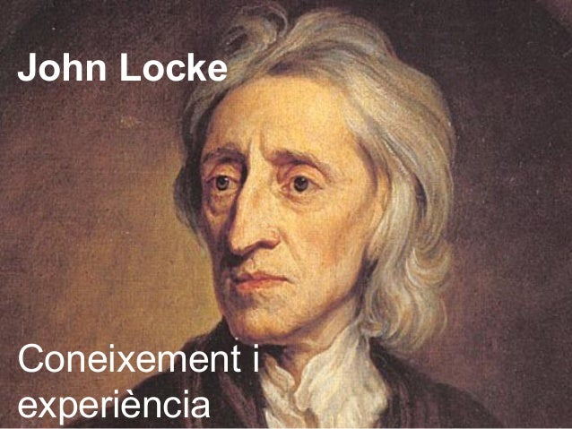 John LockeConeixement iexperiència