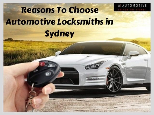 ReasonsToChoose AutomotiveLocksmithsin Sydney