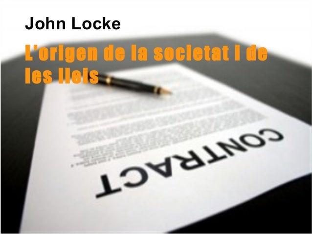 John LockeLorigen de la societat i deles lleis
