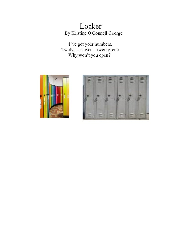 Locker By Kristine O Connell George   I've got your numbers.Twelve…eleven…twenty-one.  Why won't you open?