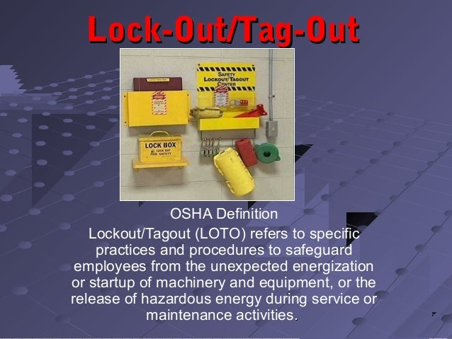energy isolation lock out tag out environmental health safety