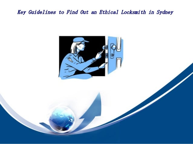 Key Guidelines to Find Out an Ethical Locksmith in Sydney