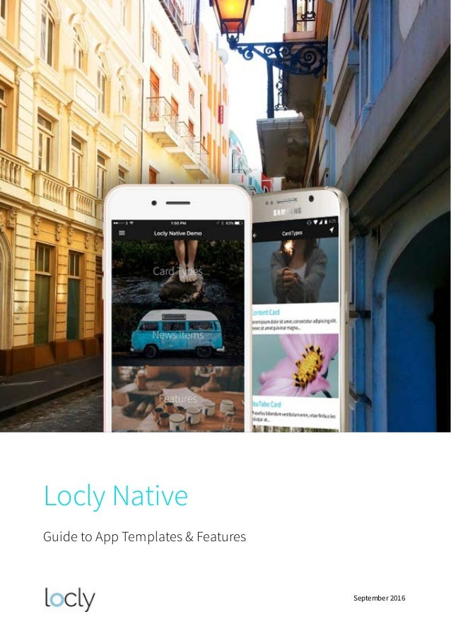 Locly Native Guide to App Templates & Features September 2016