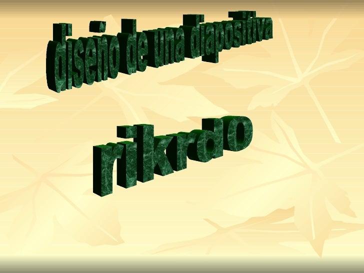 rikrd0 diseño de una diapositiva
