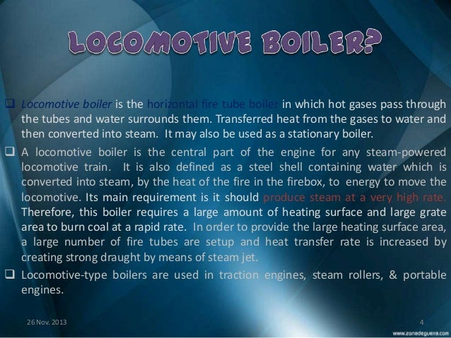 Basically what is Locomotive boiler?