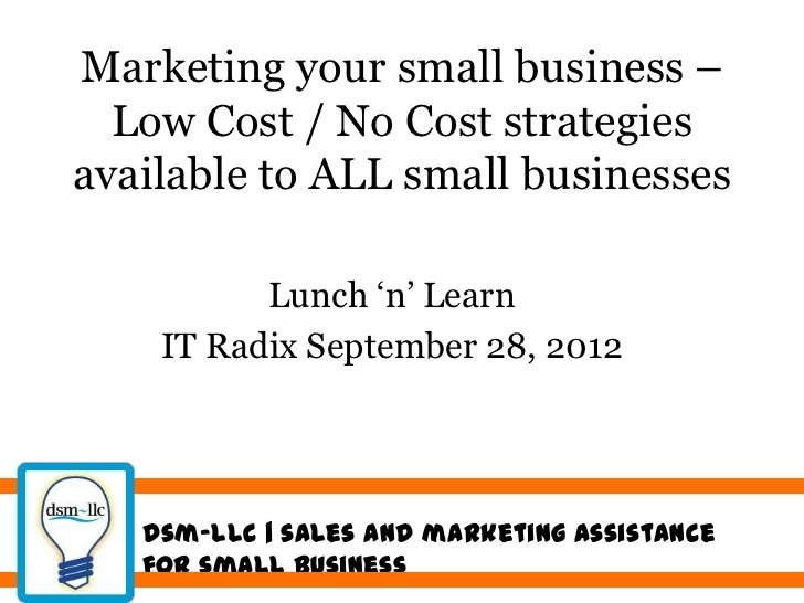 """Marketing your small business –  Low Cost / No Cost strategiesavailable to ALL small businesses          Lunch """"n"""" Learn  ..."""