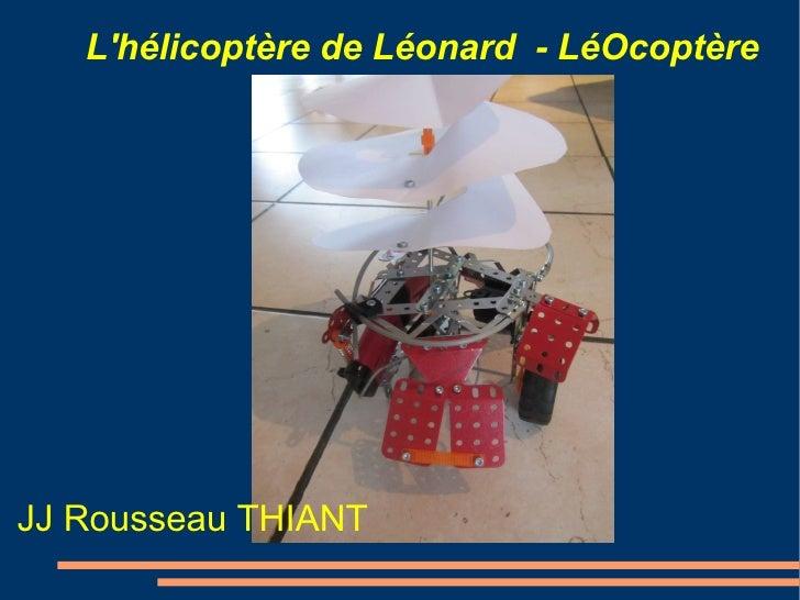 Lhélicoptère de Léonard - LéOcoptère                     TitreJJ Rousseau THIANT