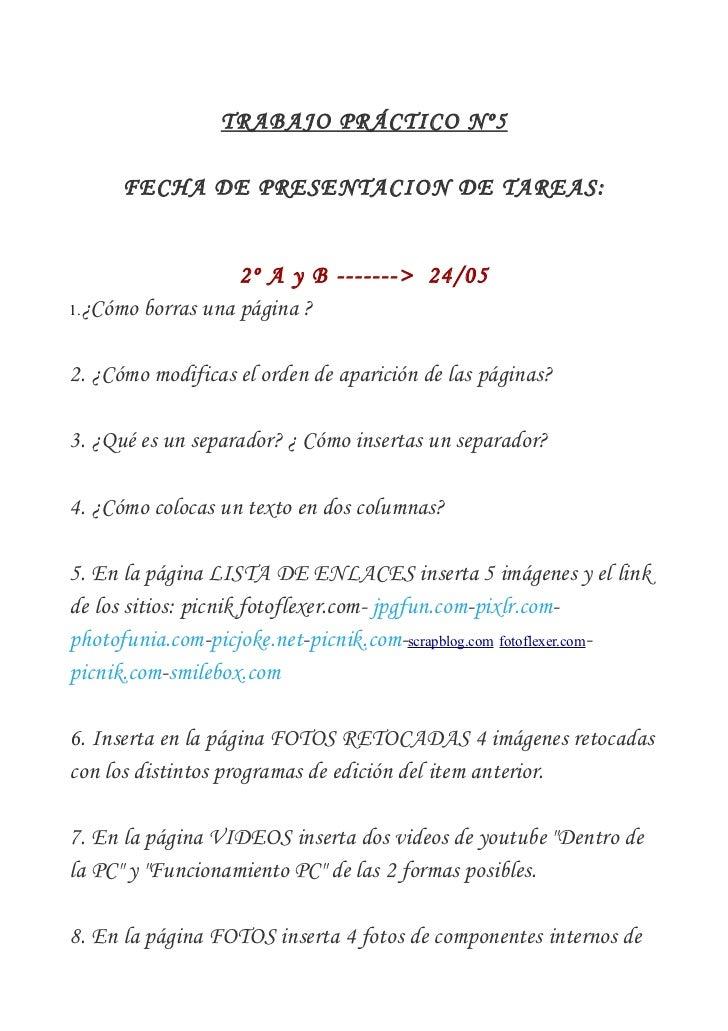 TRABAJO PRÁCTICO Nº5      FECHA DE PRESENTACION DE TAREAS:                   2º A y B -------> 24/051.¿Cómo borras una pág...