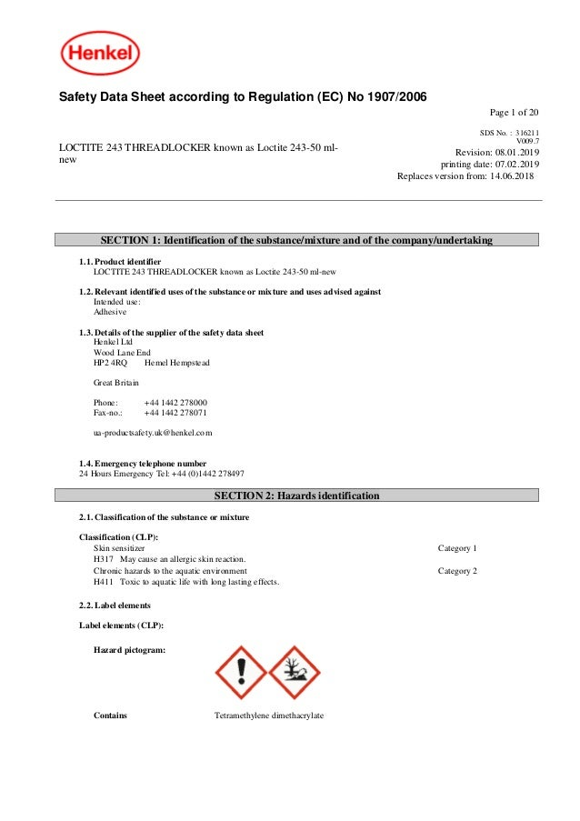 Safety Data Sheet according to Regulation (EC) No 1907/2006 Page 1 of 20 LOCTITE 243 THREADLOCKER known as Loctite 243-50 ...