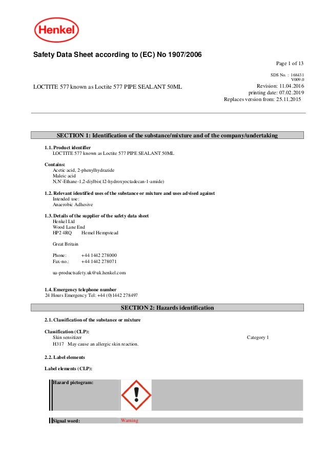 Safety Data Sheet according to (EC) No 1907/2006 Page 1 of 13 LOCTITE 577 known as Loctite 577 PIPE SEALANT 50ML SDS No. :...