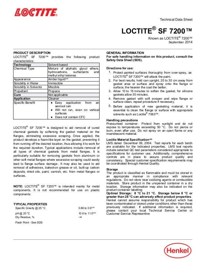 Technical Data Sheet LOCTITE® SF 7200™ Known as LOCTITE® 7200™ September-2014 PRODUCT DESCRIPTION LOCTITE® SF 7200™ provid...