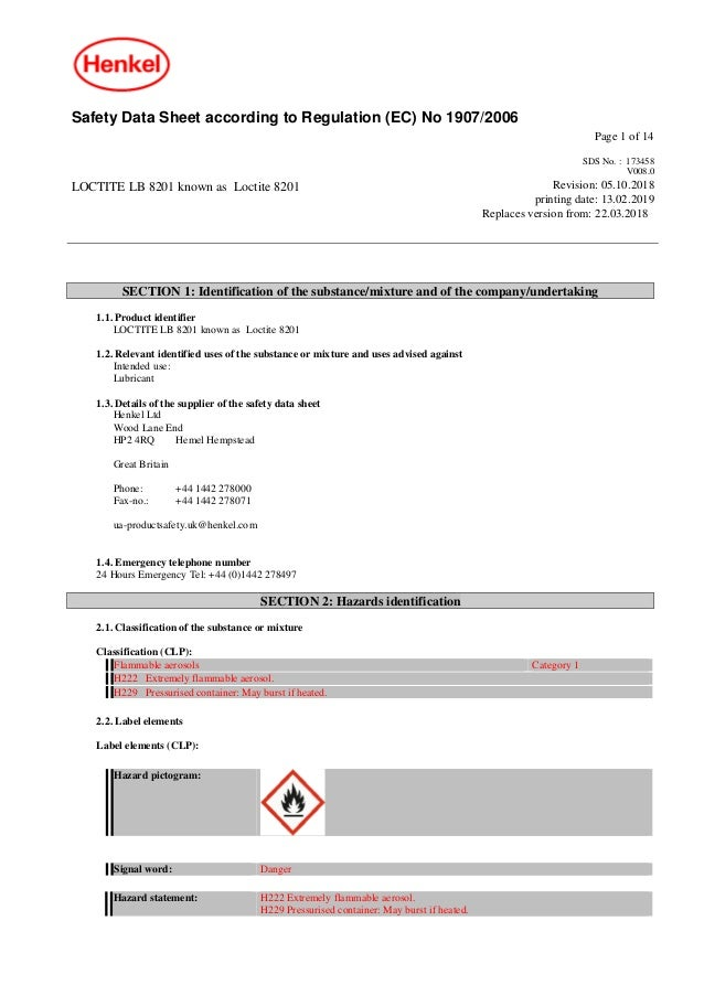 Safety Data Sheet according to Regulation (EC) No 1907/2006 Page 1 of 14 LOCTITE LB 8201 known as Loctite 8201 SDS No. : 1...