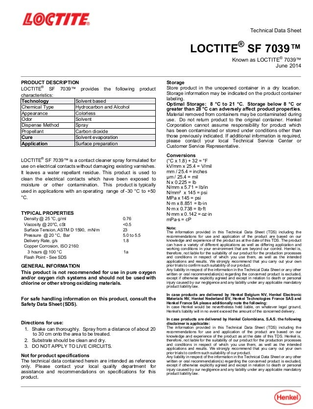 Technical Data Sheet LOCTITE® SF 7039™ Known as LOCTITE® 7039™ June-2014 PRODUCT DESCRIPTION LOCTITE® SF 7039™ provides th...